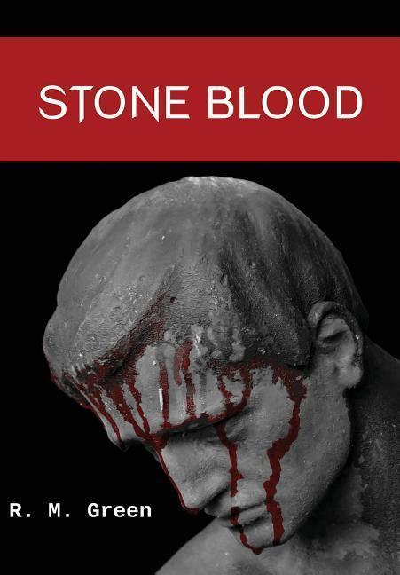 Stone Blood als Buch von R. M. Green