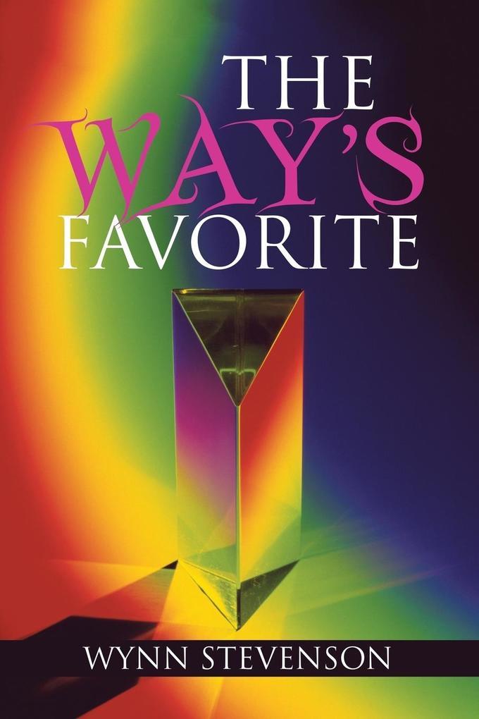 The Way´s Favorite als Taschenbuch von Wynn Ste...