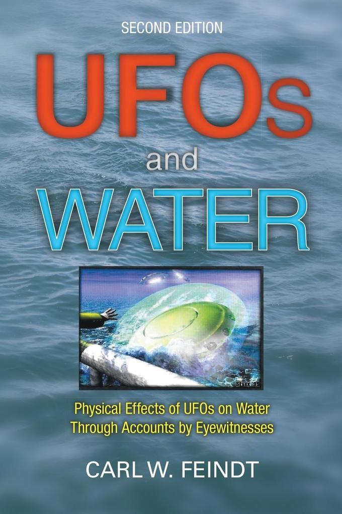 UFOs and Water als Taschenbuch von Carl W. Feindt