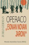 """Operaco """"bonan Novan Jaron"""""""