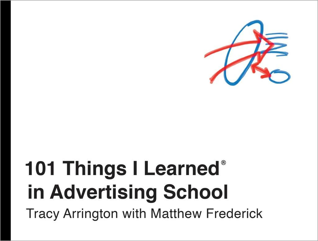 101 Things I Learned® in Advertising School als...