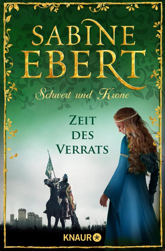 Schwert und Krone - Zeit des Verrats als eBook
