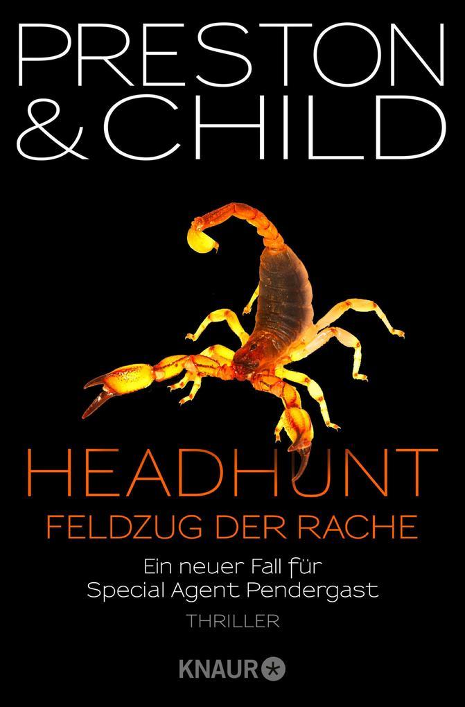 Headhunt - Feldzug der Rache (eBook), Douglas Preston ...