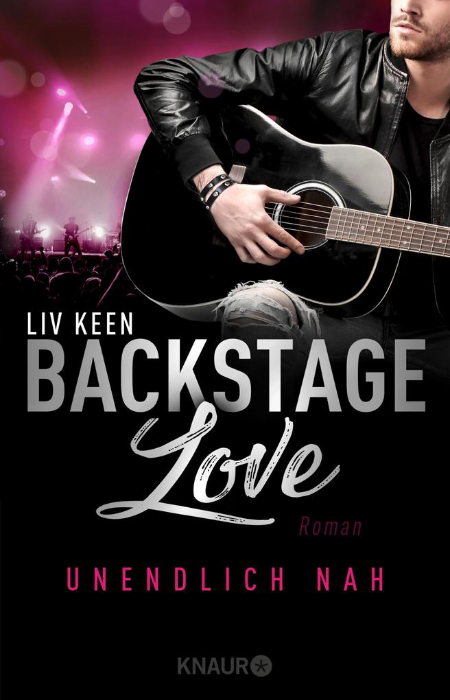 Backstage Love - Unendlich nah als eBook
