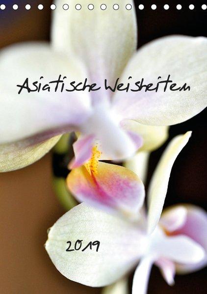 Asiatische Weisheiten (Tischkalender 2019 DIN A5 hoch) als Kalender