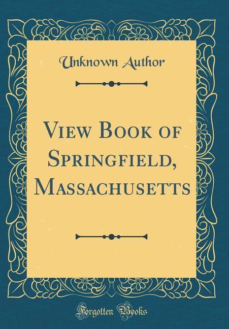 View Book of Springfield, Massachusetts (Classi...