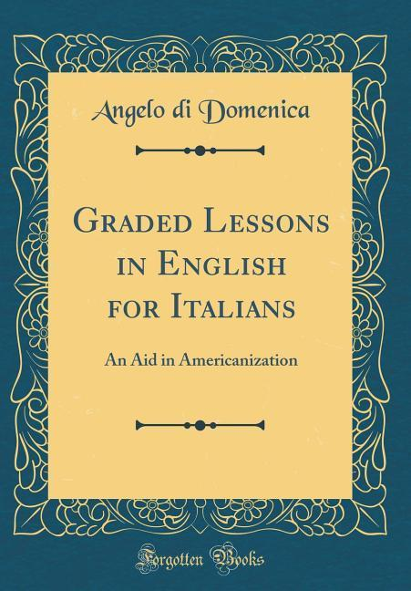 Graded Lessons in English for Italians als Buch...