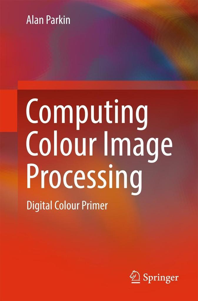 Computing Colour Image Processing als eBook Dow...