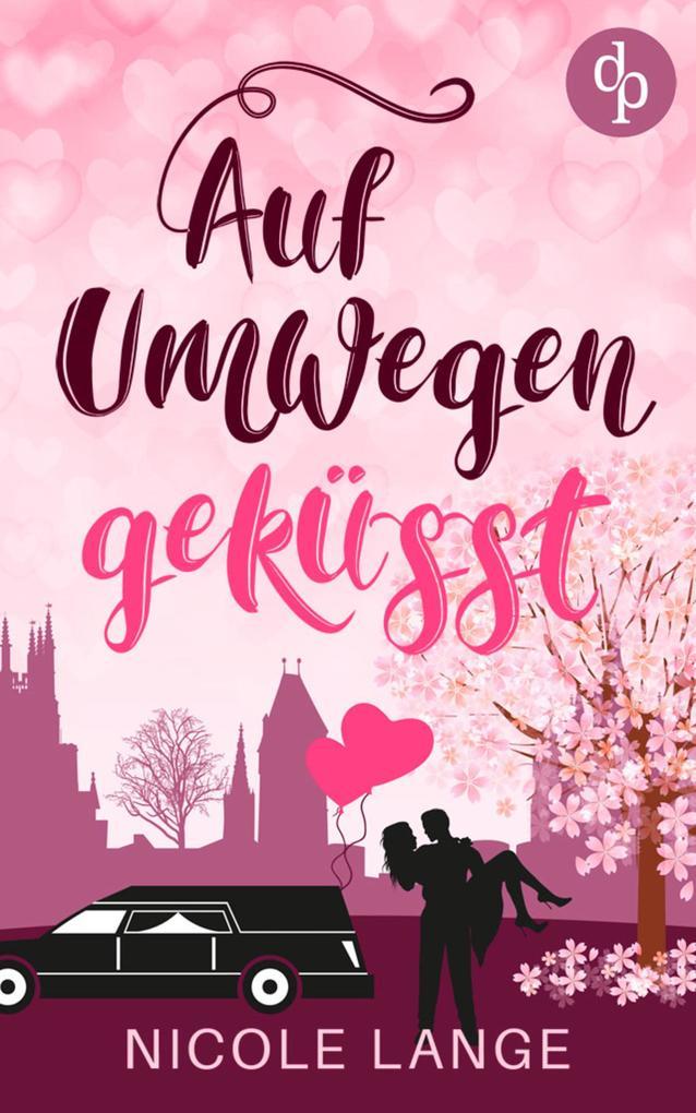 Auf Umwegen geküsst (Chick Lit, Liebe) als eBook