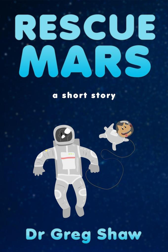 Rescue Mars als eBook Download von Dr. Greg Shaw