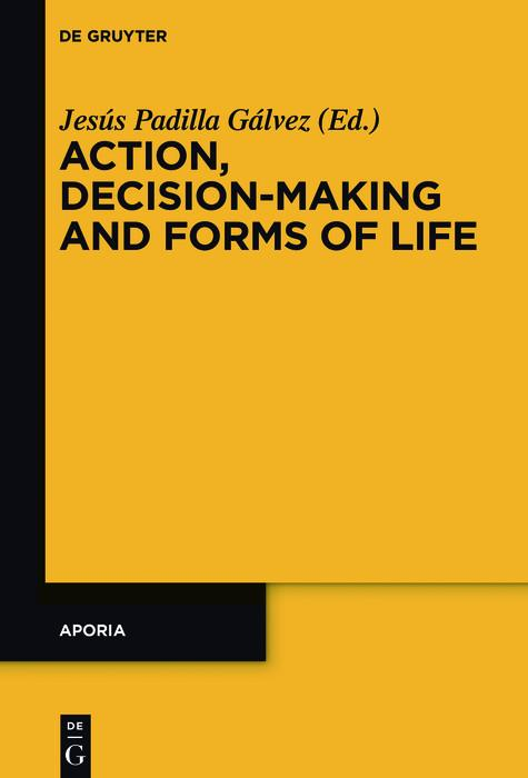 Action, Decision-Making and Forms of Life als e...