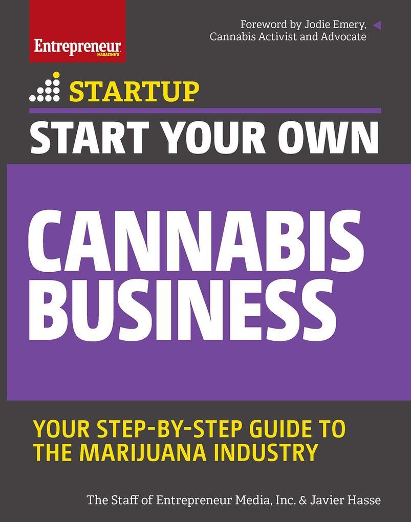 Start Your Own Cannabis Business als eBook Down...
