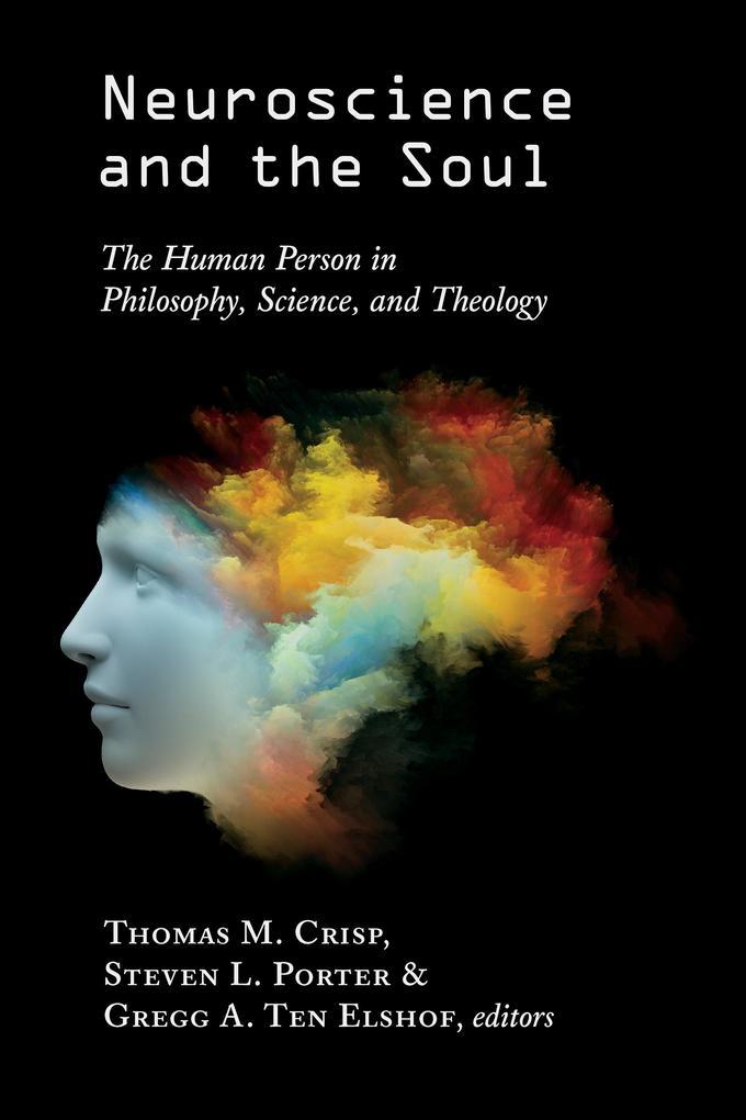 Neuroscience and the Soul als eBook Download von