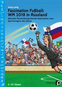 Faszination Fußball Spezial: WM 2018 in Russland