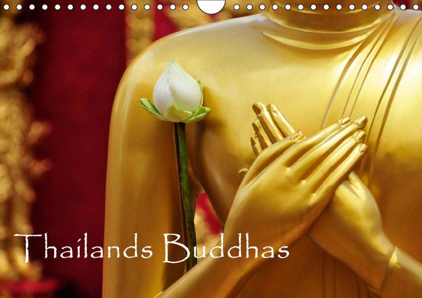 Thailands Buddhas (Wandkalender 2019 DIN A4 quer)