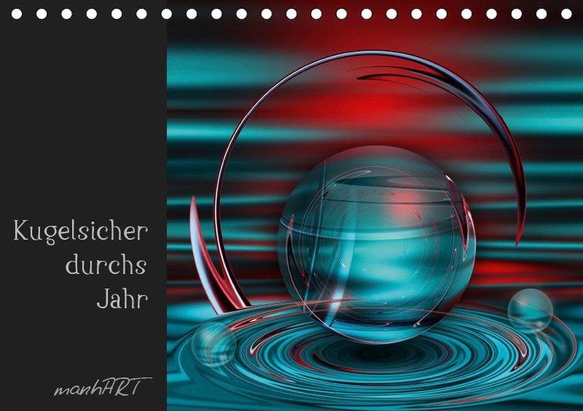Kugelsicher durchs Jahr (Tischkalender 2019 DIN...