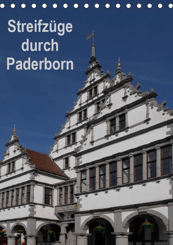 Streifzüge durch Paderborn (Tischkalender 2019 ...