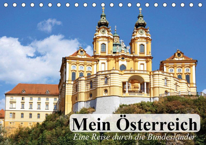 Mein Österreich. Eine Reise durch die Bundeslän...