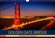 GOLDEN GATE BRIDGE Faszination San Francisco (Wandkalender 2019 DIN A4 quer)