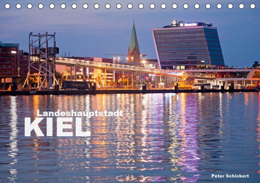 Landeshauptstadt Kiel (Tischkalender 2019 DIN A...