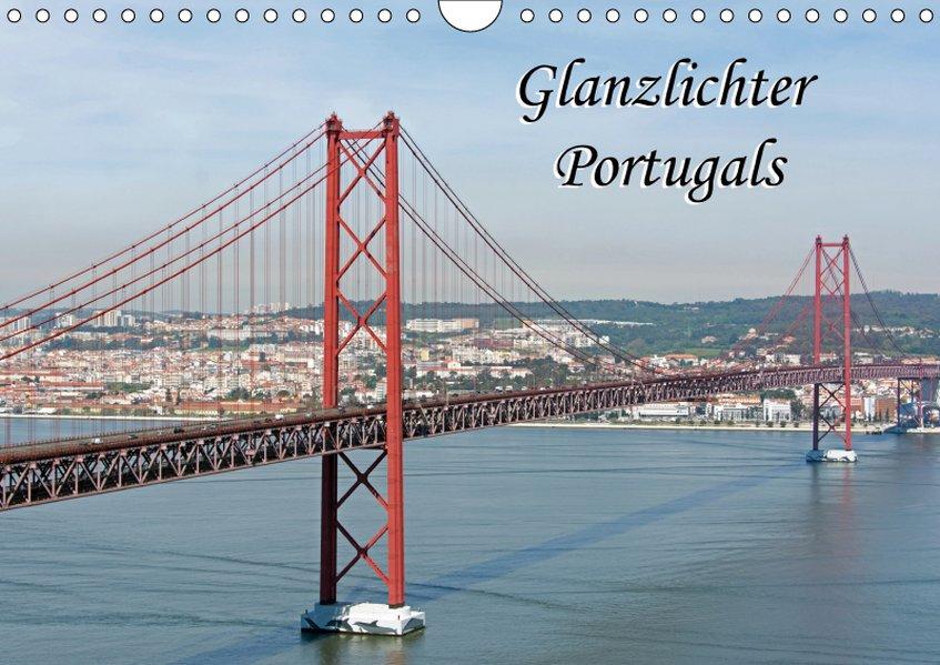Glanzlichter Portugals (Wandkalender 2019 DIN A...