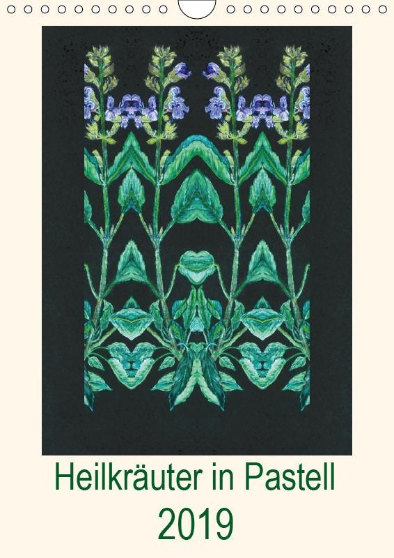 Heilkräuter in Pastell (Wandkalender 2019 DIN A...