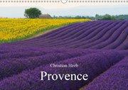 Provence von Christian Heeb (Wandkalender 2019 DIN A3 quer)