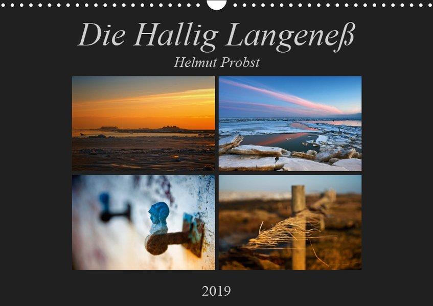Die Hallig Langeneß (Wandkalender 2019 DIN A3 q...