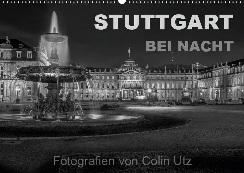Stuttgart bei Nacht (Wandkalender 2019 DIN A2 q...