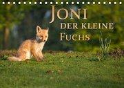 Joni, der kleine Fuchs (Tischkalender 2019 DIN A5 quer)