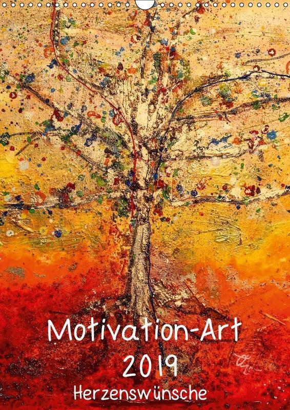 Motivation-Art 2019 (Wandkalender 2019 DIN A3 h...