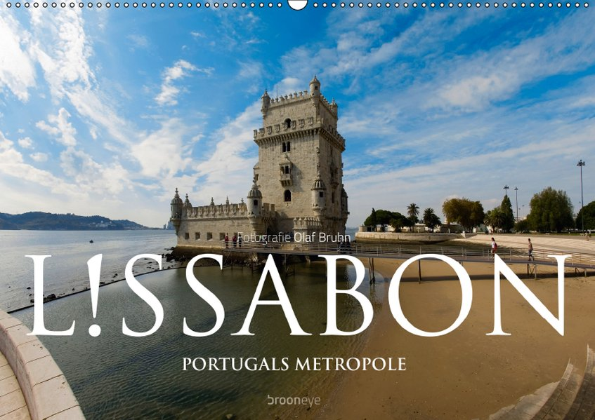 Lissabon - Portugals Metropole (Wandkalender 20...