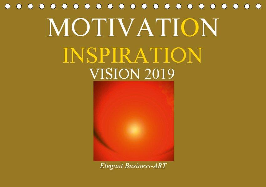 MOTIVATION - INSPIRATION - VISION 2019 (Tischka...