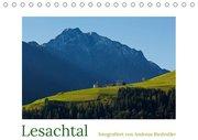 Lesachtal - fotografiert von Andreas Riedmiller (Tischkalender 2019 DIN A5 quer)