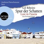 Lost in Fuseta - Spur der Schatten, Band 2 (Autorisierte Lesefassung)