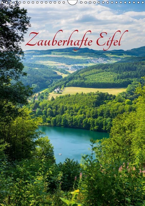 Zauberhafte Eifel (Wandkalender 2019 DIN A3 hoch)