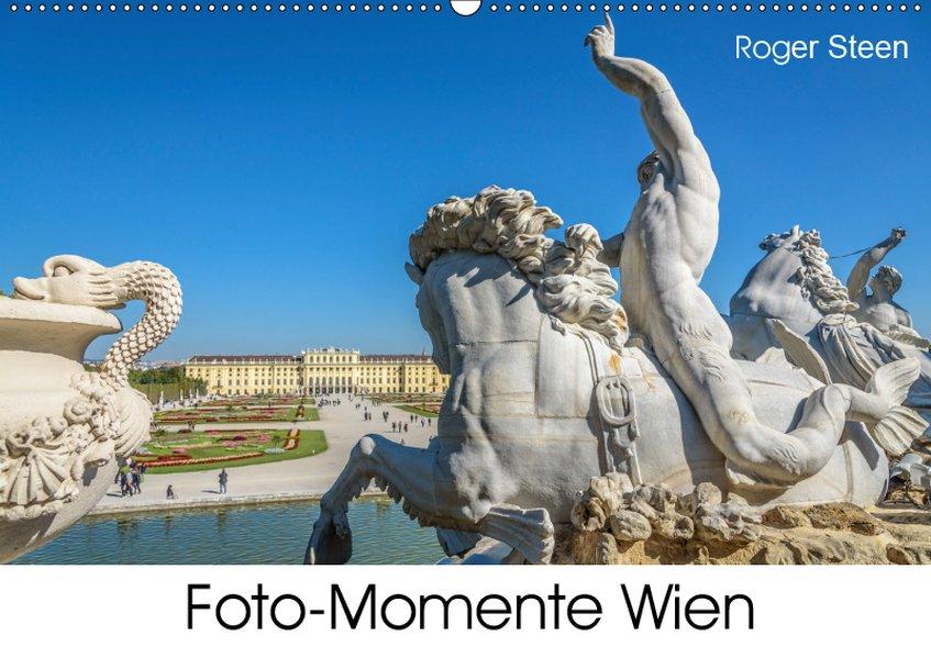 Foto-Momente Wien (Wandkalender 2019 DIN A2 quer)