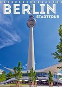 BERLIN Stadttour (Tischkalender 2019 DIN A5 hoch)