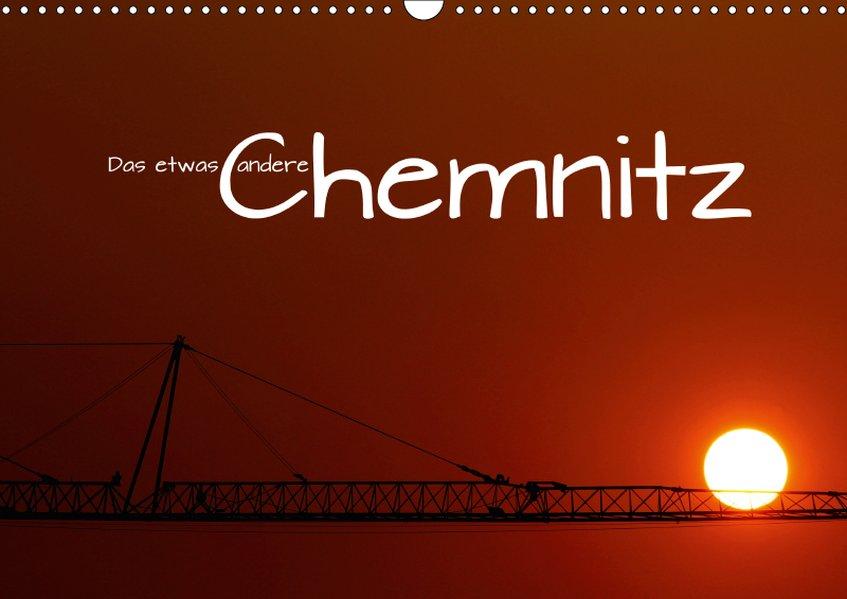 Das etwas andere Chemnitz (Wandkalender 2019 DI...