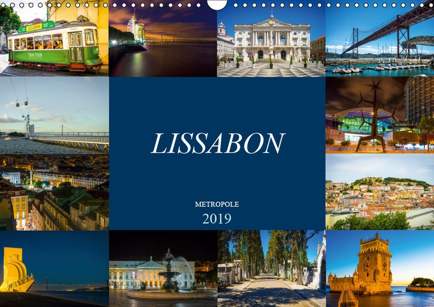 Metropole Lissabon (Wandkalender 2019 DIN A3 quer)