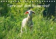 Tiere auf dem Bauernhof (Tischkalender 2019 DIN A5 quer)
