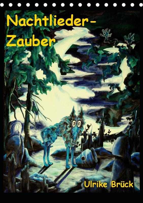Nachtlieder-Zauber (Tischkalender 2019 DIN A5 h...