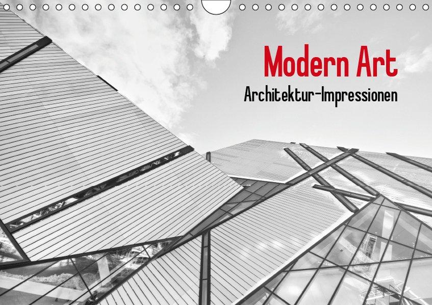 Modern Art. Architektur-Impressionen (Wandkalen...
