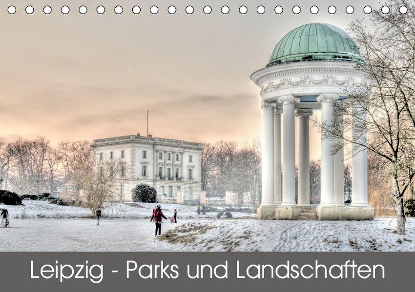 Leipzig - Parks und Landschaften (Tischkalender...