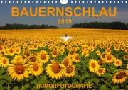 BAUERNSCHLAU 2019 (Wandkalender 2019 DIN A4 quer)