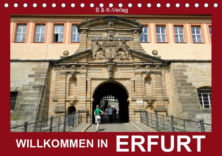 Willkommen in ERFURT (Tischkalender 2019 DIN A5...
