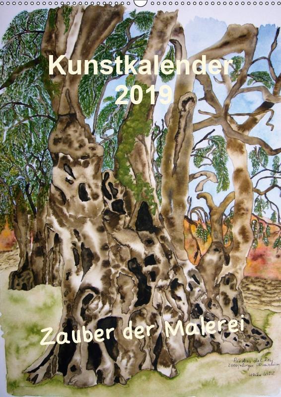 Kunstkalender 2019 - Zauber der Malerei (Wandka...