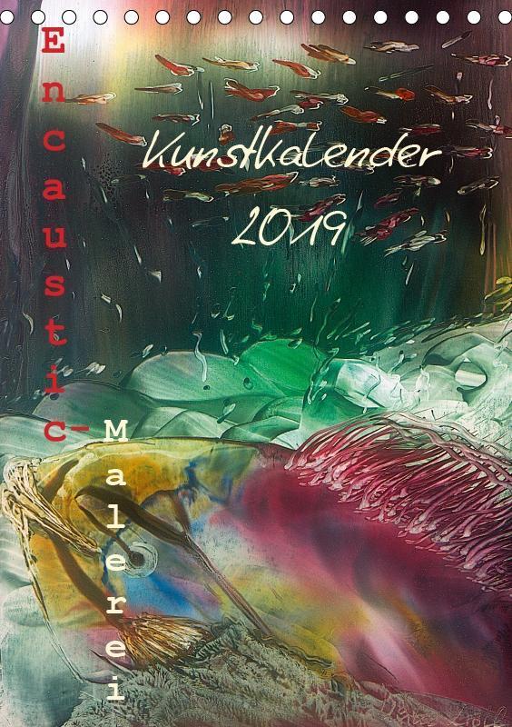 Encaustic Kunstkalender 2019 (Tischkalender 201...