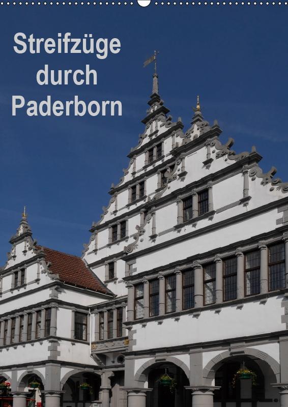 Streifzüge durch Paderborn (Wandkalender 2019 D...