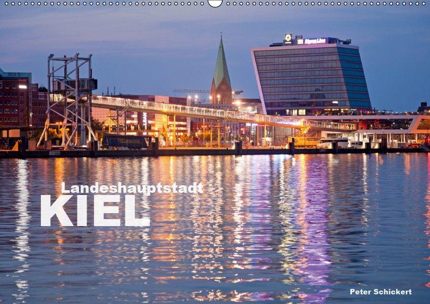 Landeshauptstadt Kiel (Wandkalender 2019 DIN A2...